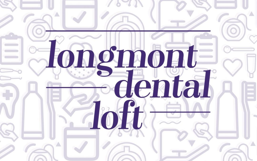 Longmont Dental Loft