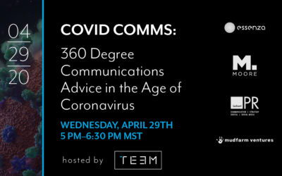COVID Comms: 360 Degree Communications Advice in the Age of Coronavirus